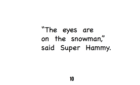 Super Hammy-Snowman-pg.10